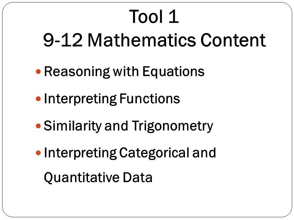 Tool 1 9-12 Mathematics Content
