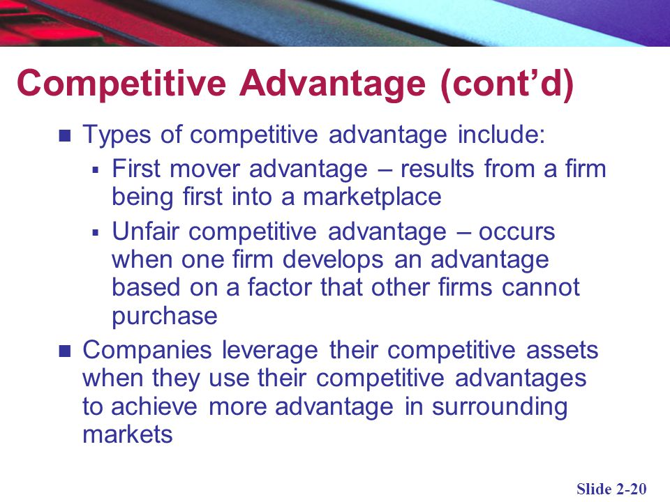 Competitive Advantage (cont'd)