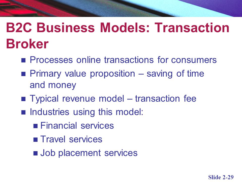 B2C Business Models: Transaction Broker