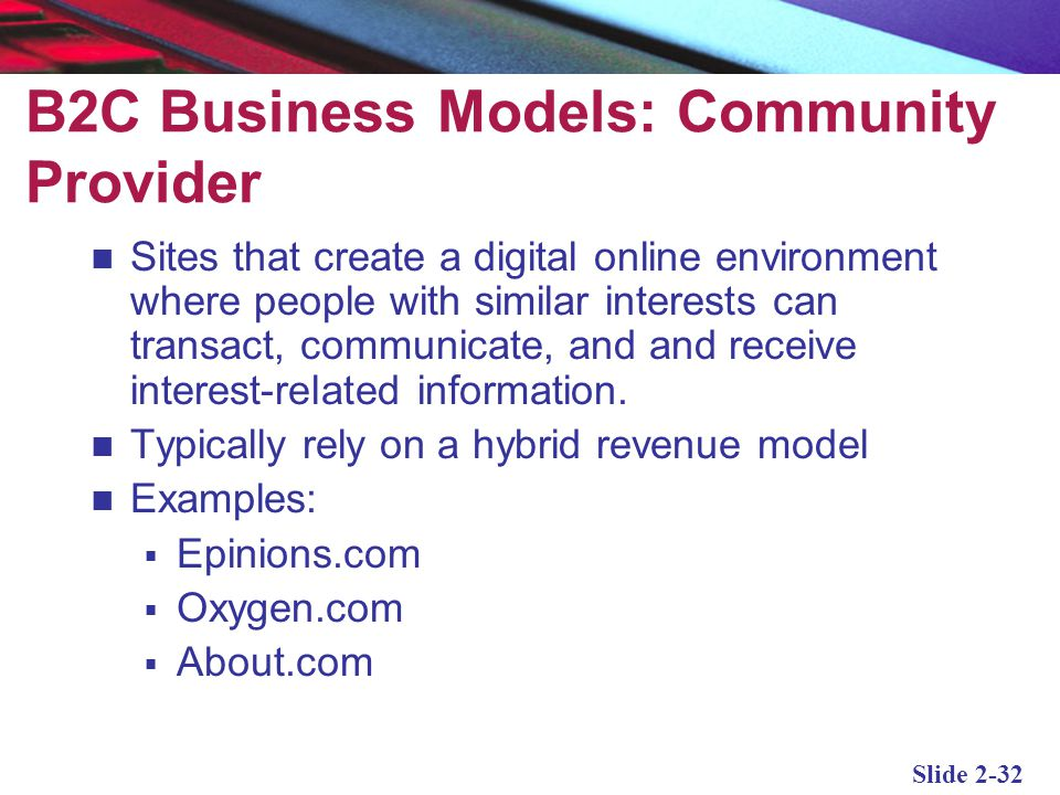 B2C Business Models: Community Provider