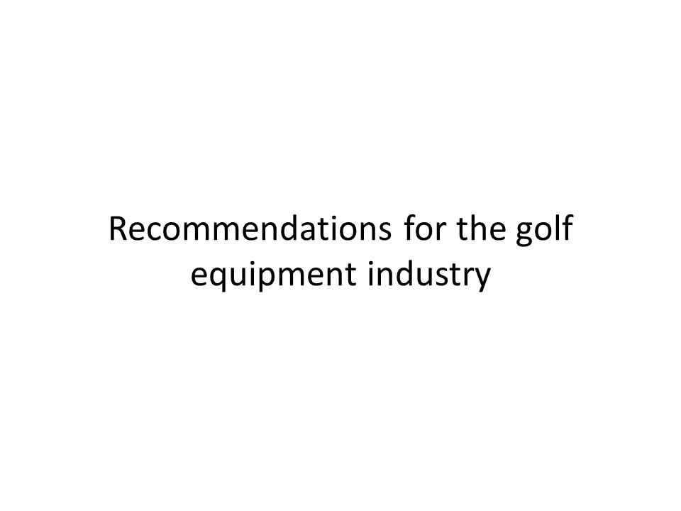 competition in the golf equipment industry The following thesis will provide an analysis of the sports equipment industry, including a competition analysis, and a discussion of the driving economic forces and key success factors in the industry.