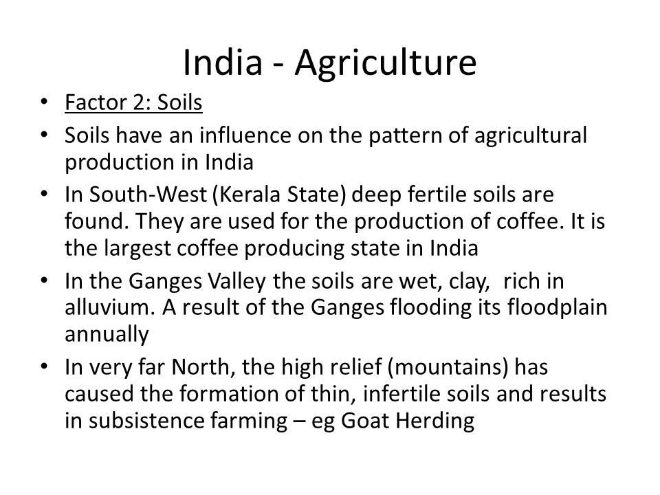 India - Agriculture Factor 2: Soils