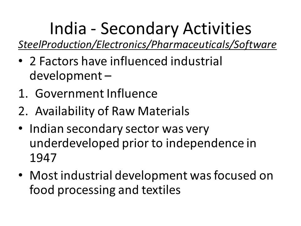 India - Secondary Activities