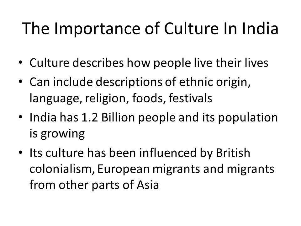 The Importance of Culture In India