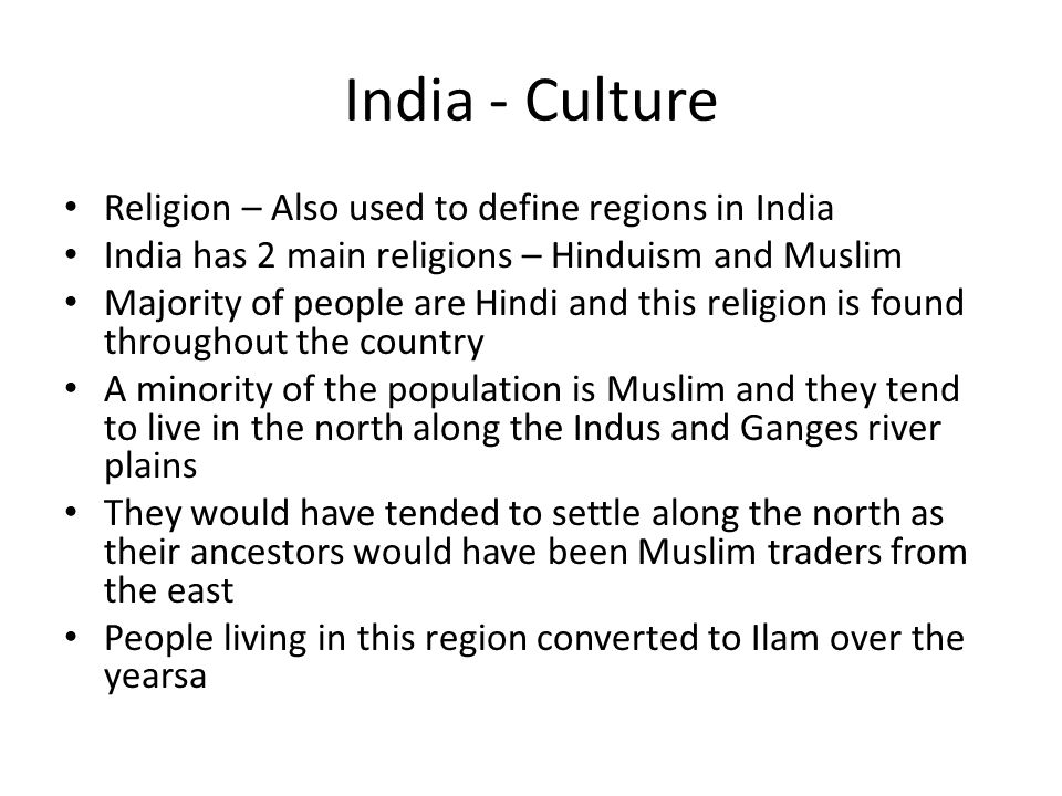 India - Culture Religion – Also used to define regions in India