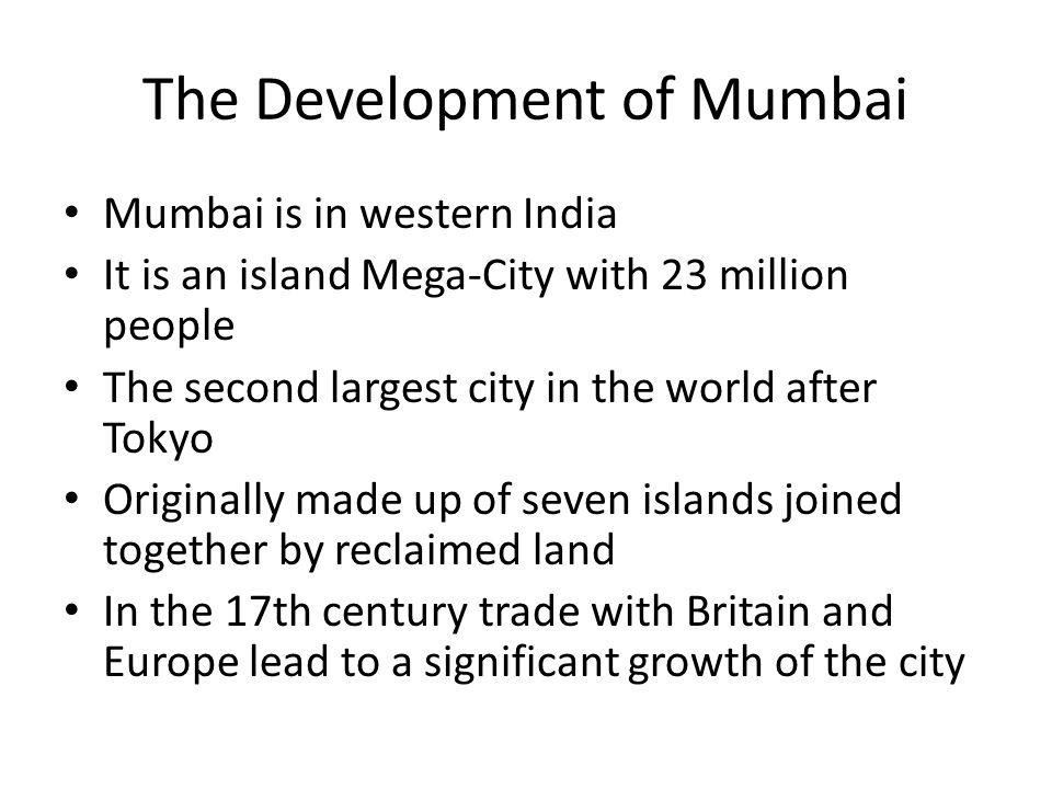 The Development of Mumbai
