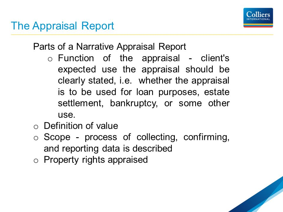 an analysis of the purpose and scope of a real estate appraisal Real estate valuation and division  whether it is a business valuation or a real estate appraisal,  was not done during the appraisal process the scope of work.