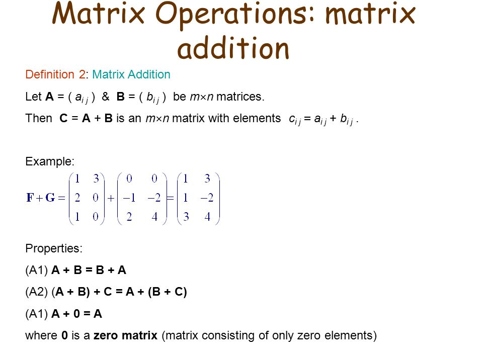 Matrix Operations: matrix addition