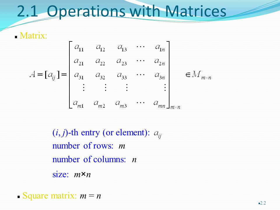 2.1 Operations with Matrices