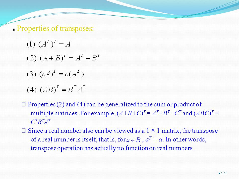 Properties of transposes: