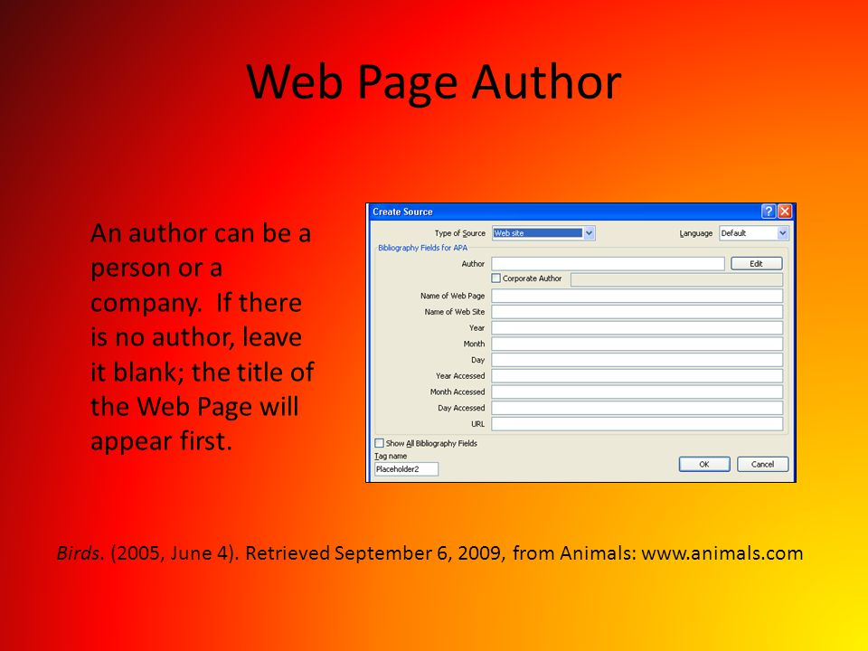 Web Page Author An author can be a person or a company. If there is no author, leave it blank; the title of the Web Page will appear first.