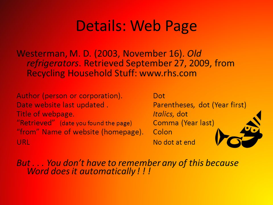 Details: Web Page Westerman, M. D. (2003, November 16). Old refrigerators. Retrieved September 27, 2009, from Recycling Household Stuff: