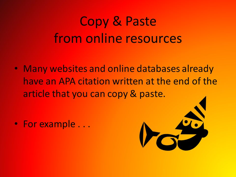 Copy & Paste from online resources