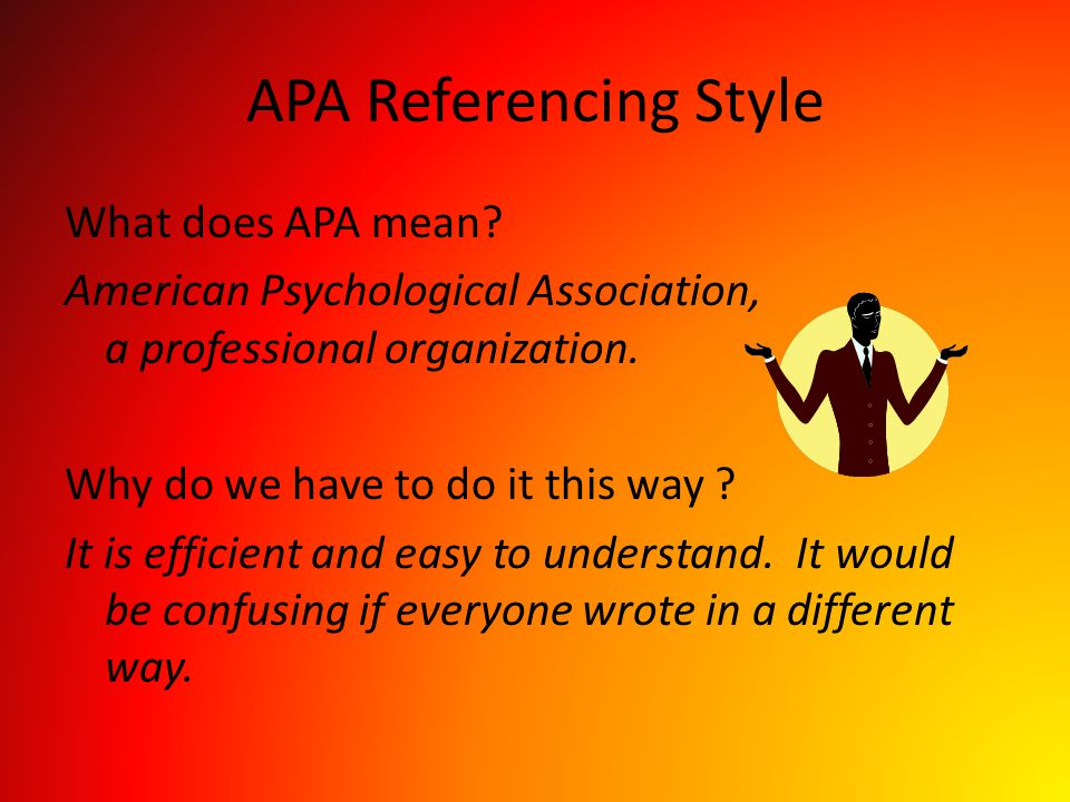APA Referencing Style What does APA mean