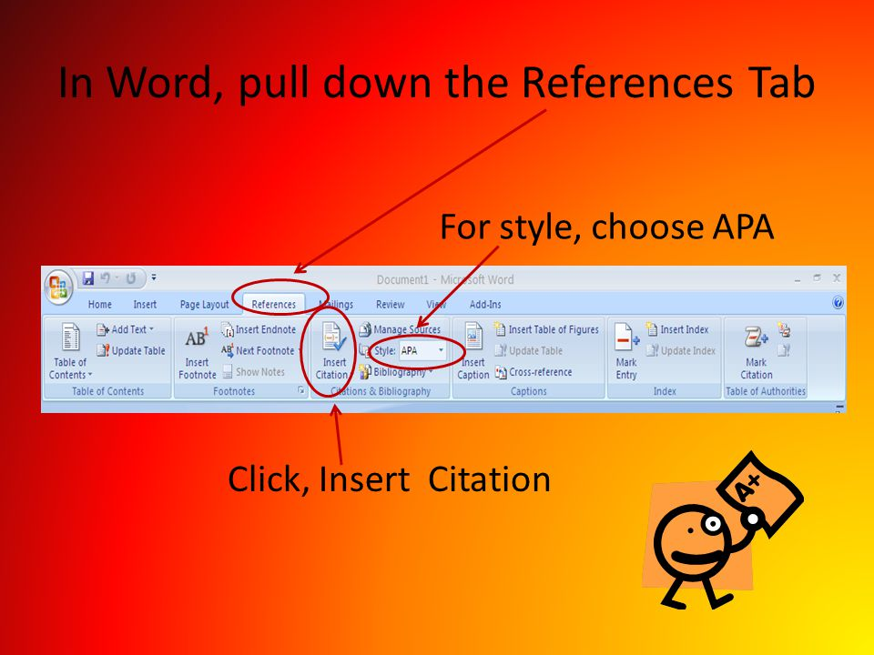 In Word, pull down the References Tab