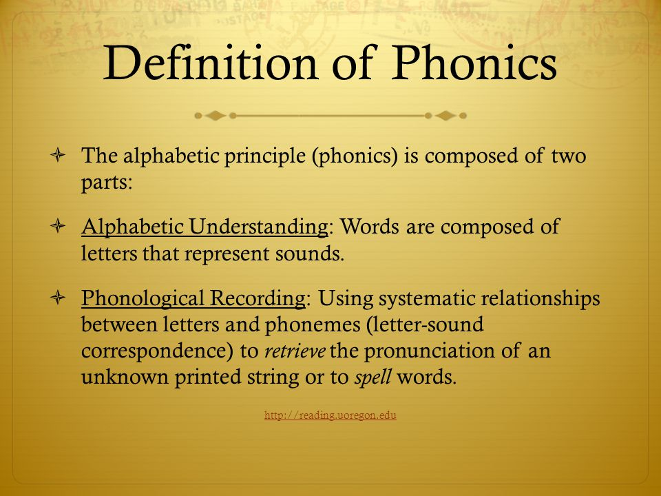 Definition of Phonics The alphabetic principle (phonics) is composed of two parts: