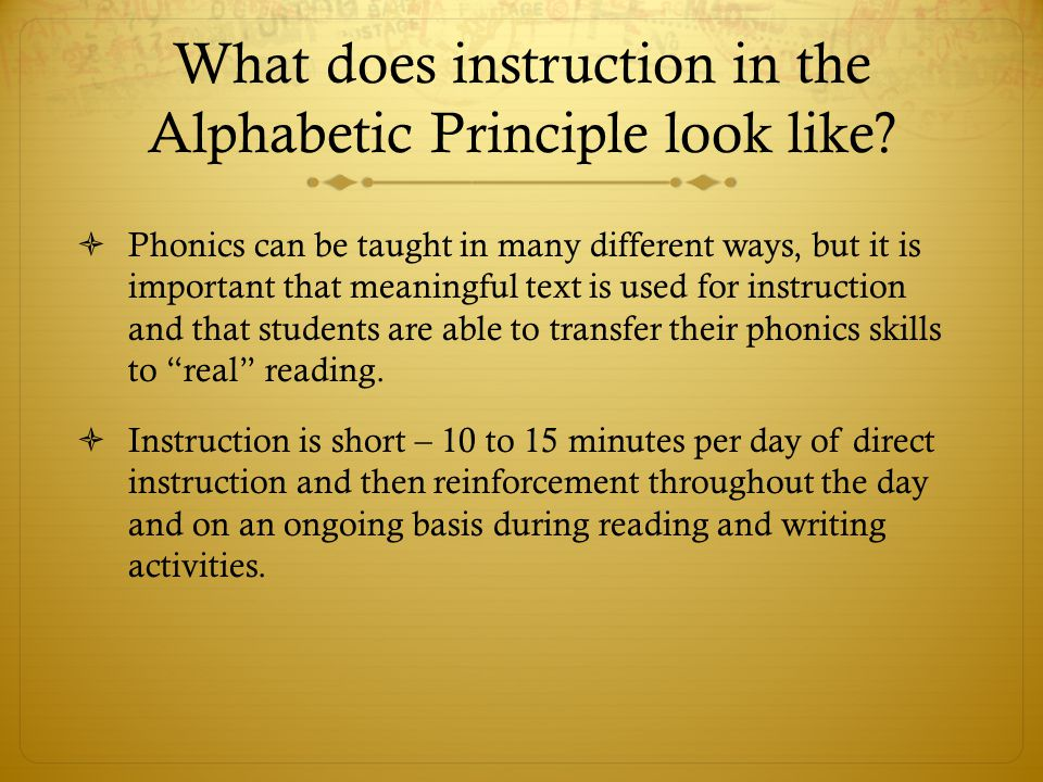 What does instruction in the Alphabetic Principle look like