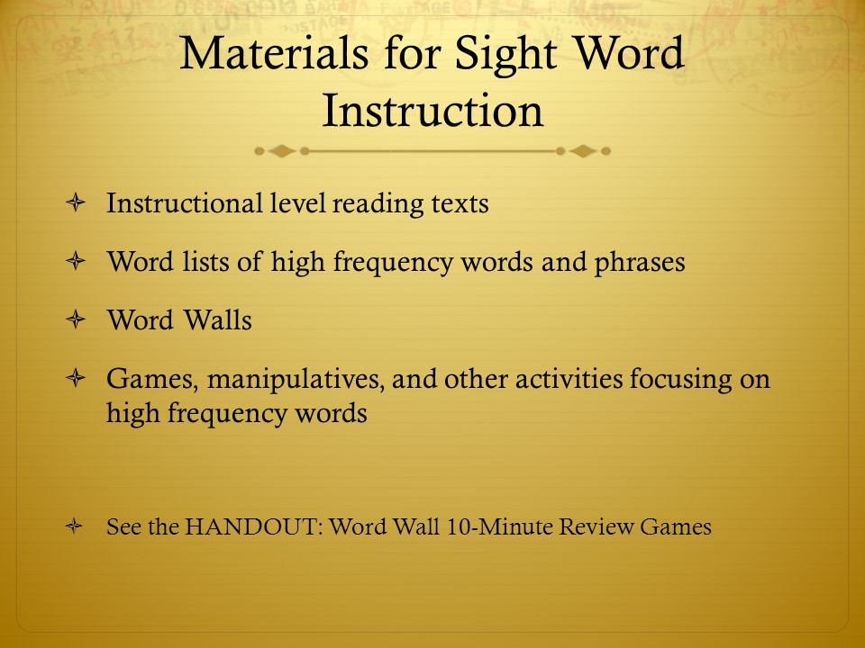 Materials for Sight Word Instruction