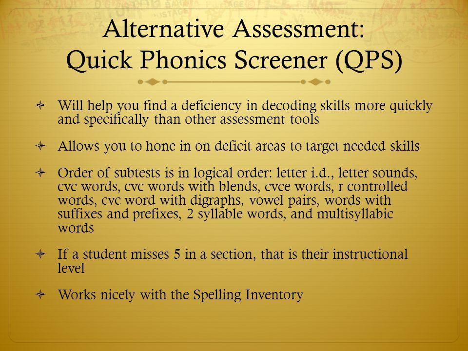 Alternative Assessment: Quick Phonics Screener (QPS)