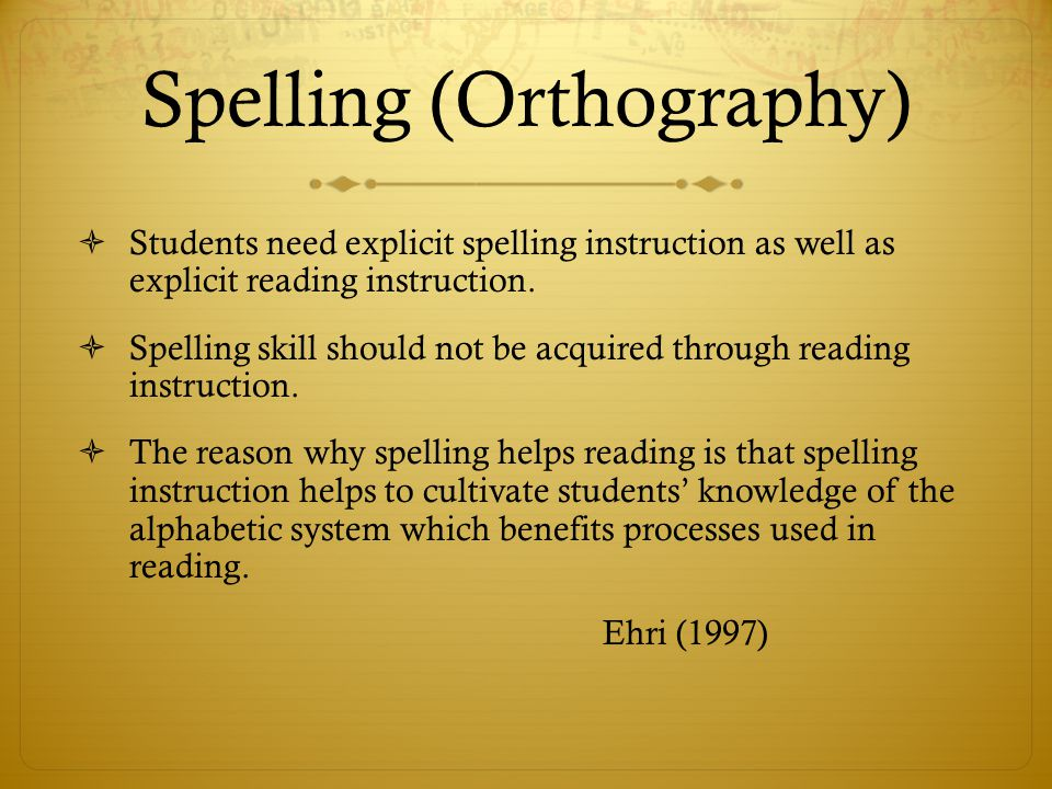 Spelling (Orthography)