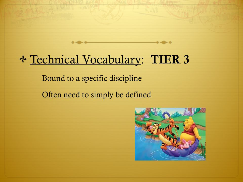 Technical Vocabulary: TIER 3