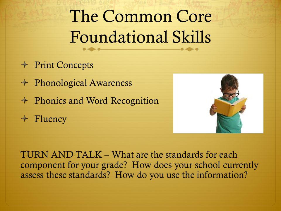 The Common Core Foundational Skills
