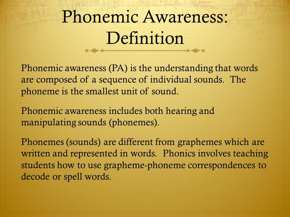 Phonemic Awareness: Definition