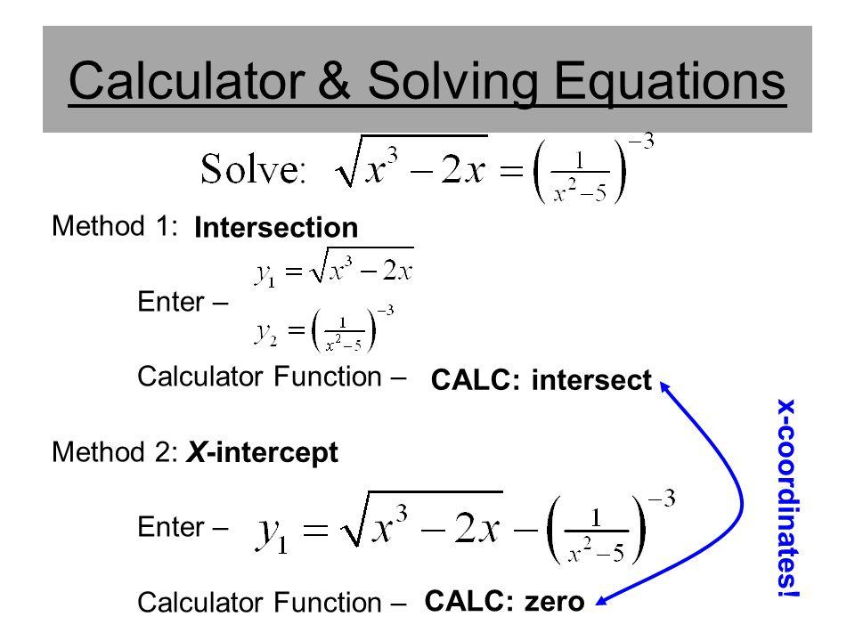 Calculator & Solving Equations