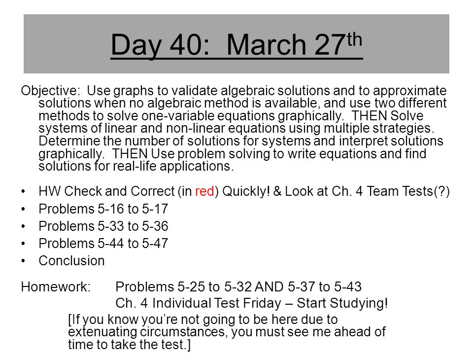 Day 40: March 27th Homework: Problems 5-25 to 5-32 AND 5-37 to 5-43