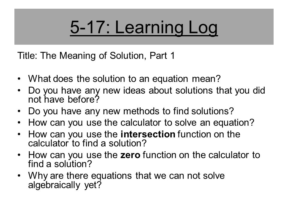 5-17: Learning Log Title: The Meaning of Solution, Part 1