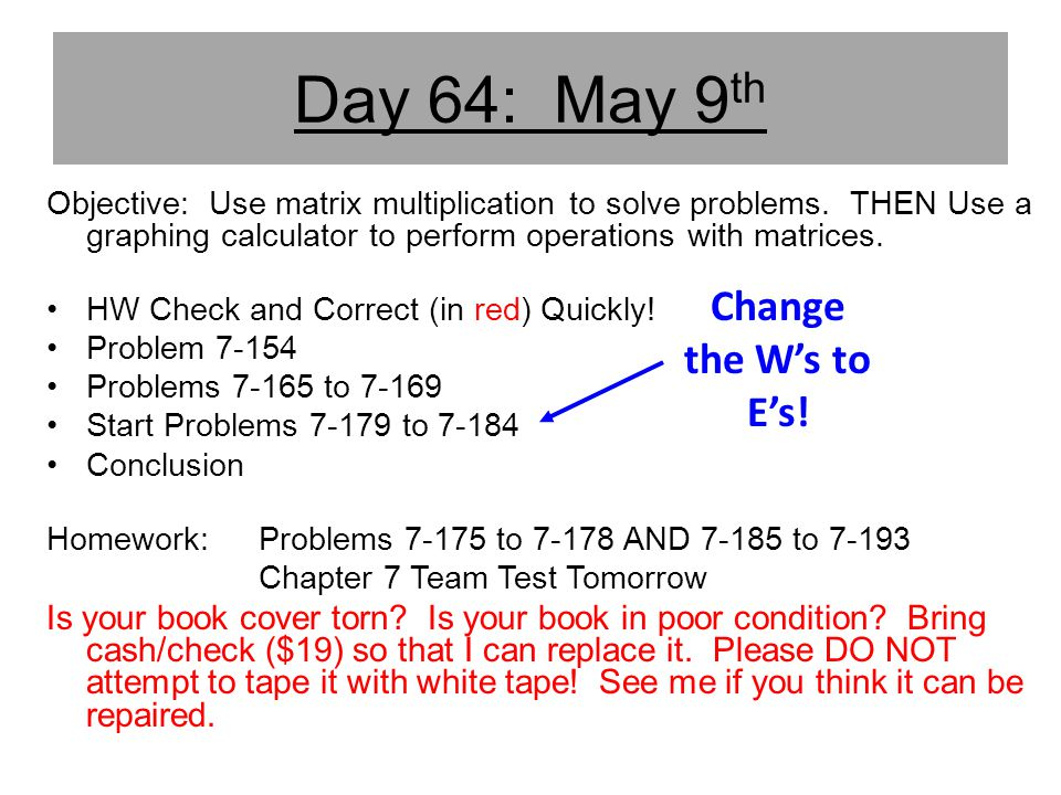 Day 64: May 9th Change the W's to E's!
