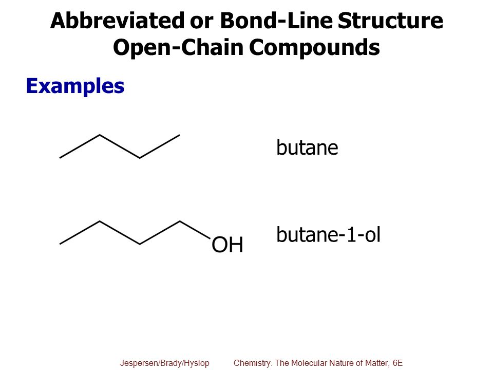 Abbreviated or Bond-Line Structure Open-Chain Compounds