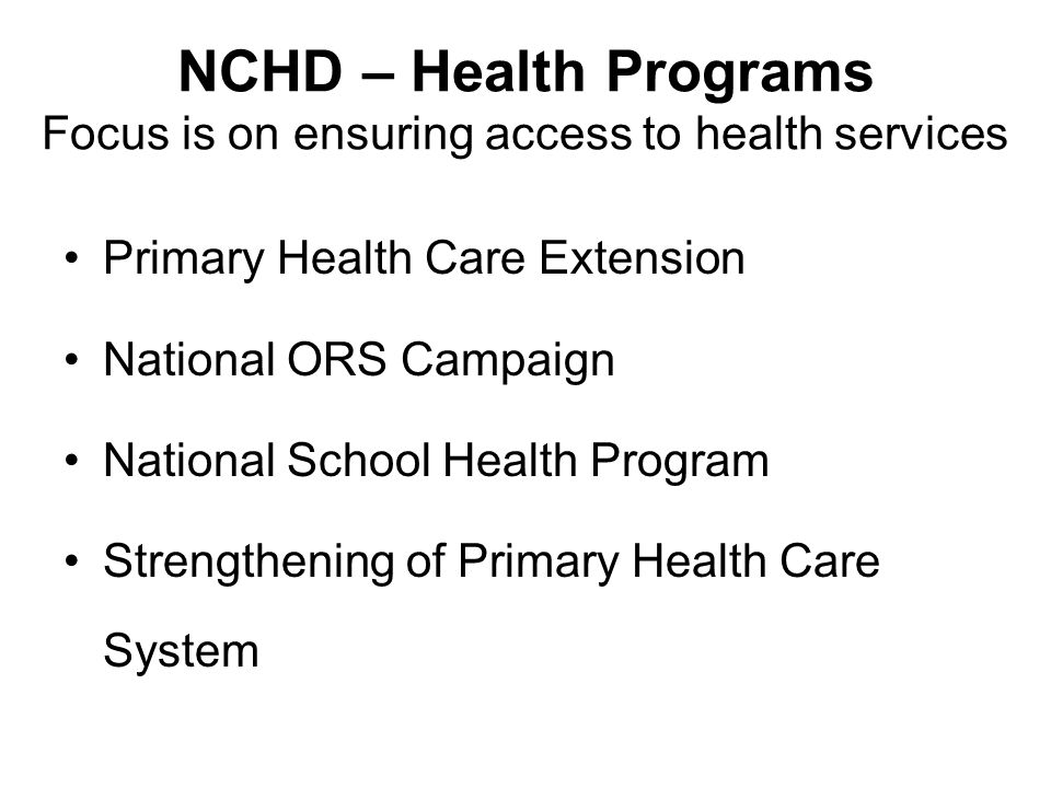 NCHD – Health Programs Focus is on ensuring access to health services