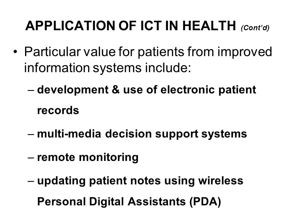 APPLICATION OF ICT IN HEALTH (Cont'd)