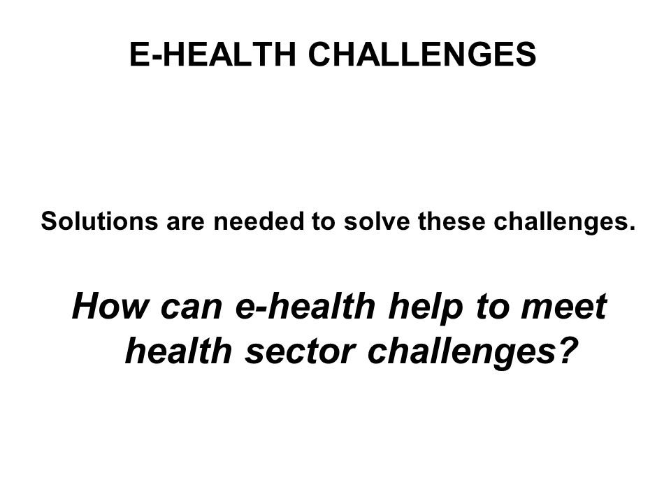 Solutions are needed to solve these challenges.