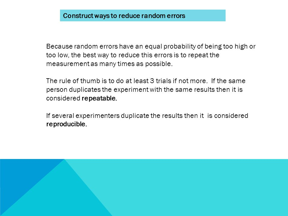 Construct ways to reduce random errors