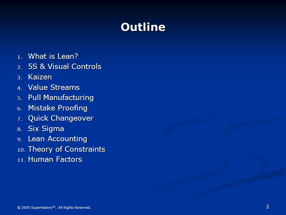 Outline What is Lean 5S & Visual Controls Kaizen Value Streams