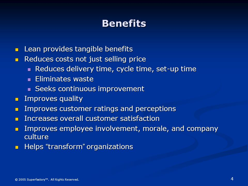 Benefits Lean provides tangible benefits
