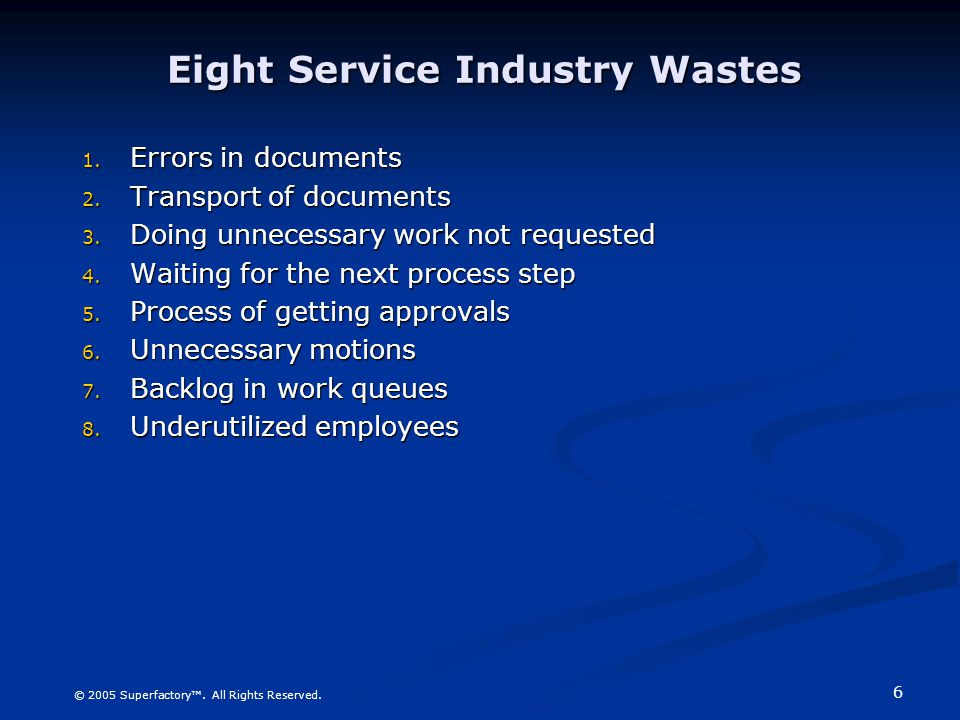 Eight Service Industry Wastes