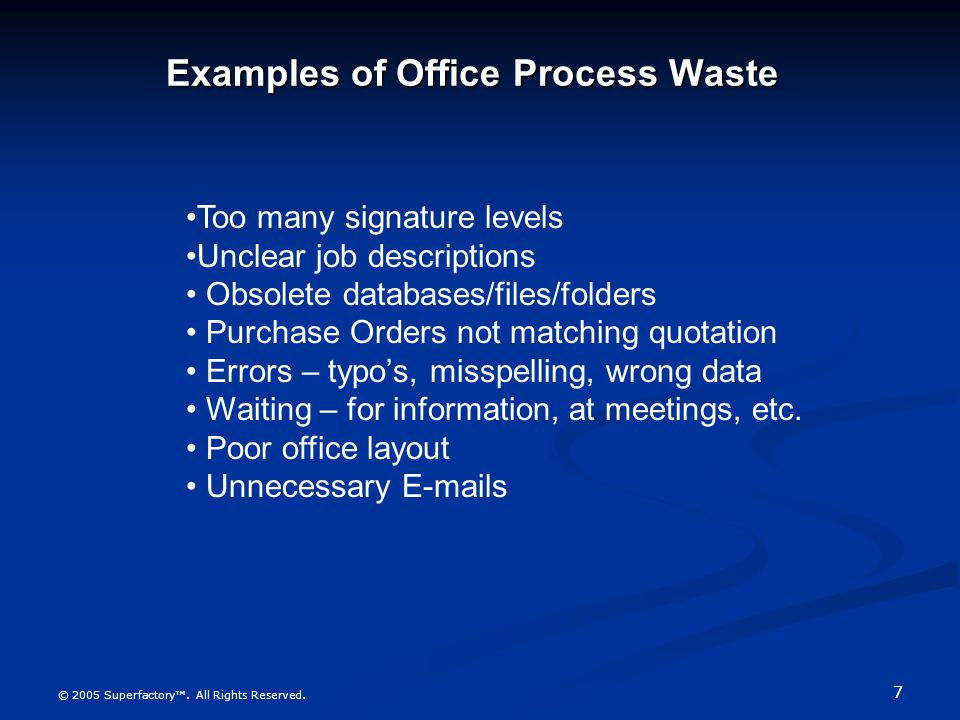 Examples of Office Process Waste