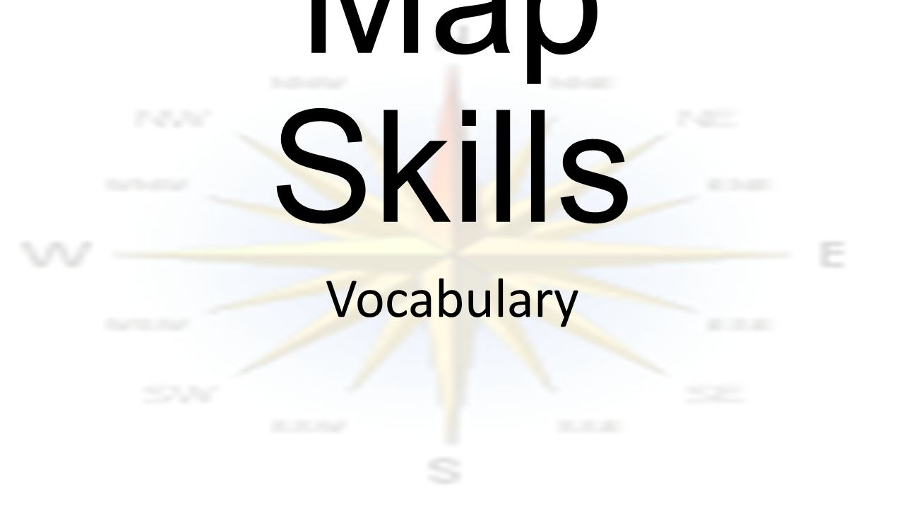 Map Skills Vocabulary