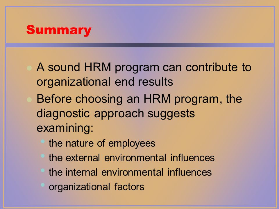 hrm contributions to an organisation Five ways hr really can impact business strategy author by tom starner  while the organization's financial goals are often front and center in a top-level strategy, in most organizations .
