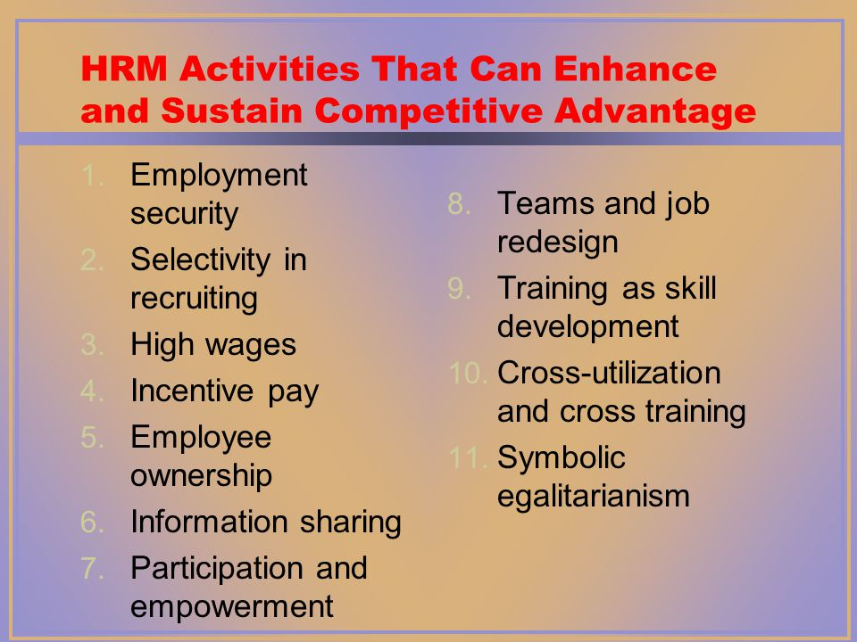 to sustain a competitive advantage a Understanding sources of sustained competitive advantage has become a major area of research in strategic management building on the assumptions that strategic.