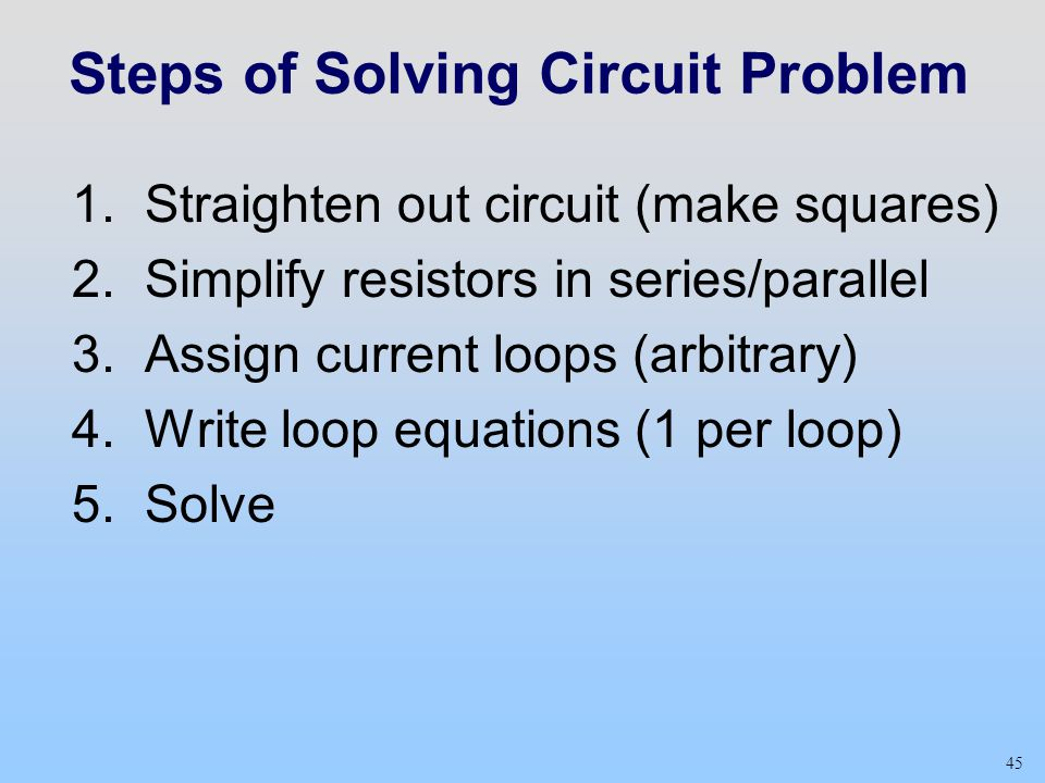 Steps of Solving Circuit Problem