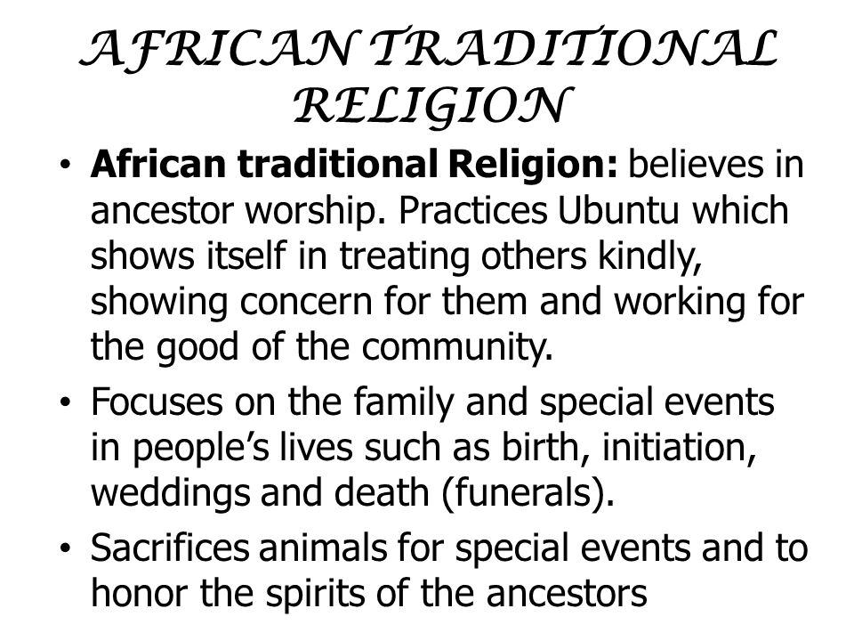 south african traditional religion essay South africa, under diplomatic pressure from the us and the european community, had two liberal democratic constitutions drafted during the nineties dismantling the policy of apartheid the so-called interim constitution of 1993, and the final constitution of the republic, adopted in 1996.