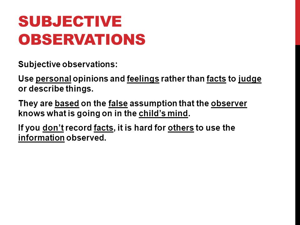 """objective observation essay Robbins definition of economics from chapter one of the essay still graces the  first  know based on empirical observations of the standard """"objective"""" or."""