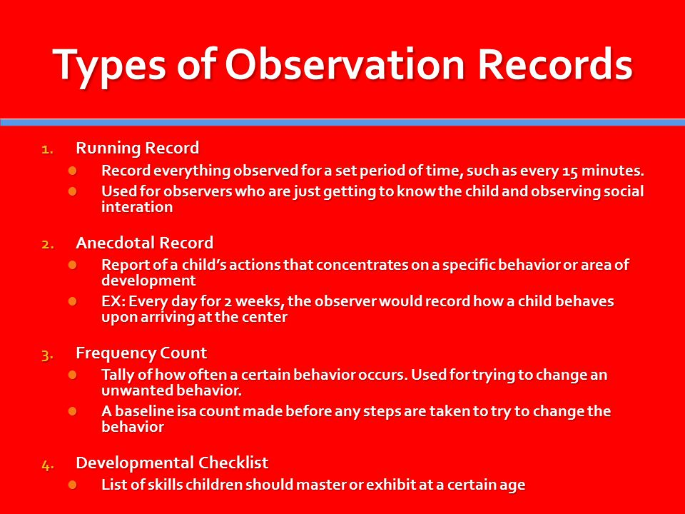 types of observation in the childcare setting Types of observation in the childcare setting introduction:  the principles and values in a child care setting are in place to give the practitioners a guideline to help keep up hood standard of child care practice the eyfs framework promotes the four overarching principles.