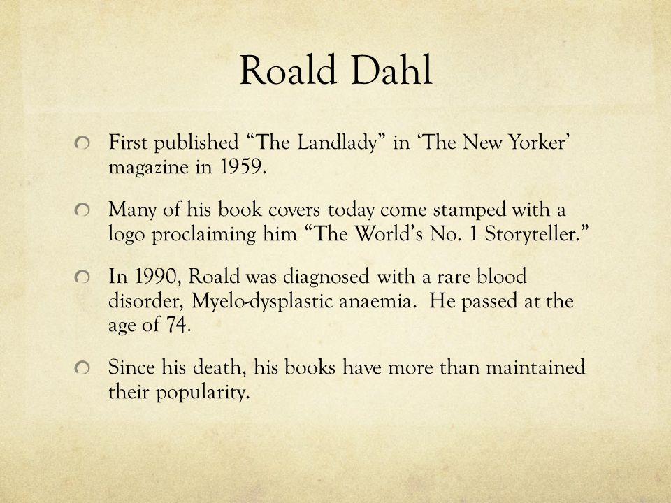 """the landlady by roald dahl essay Free essay: the landlady by roald dahl in the short story """"the landlady,"""" roald  dahl's use of foreshadowing prepared readers well for the end of the story."""