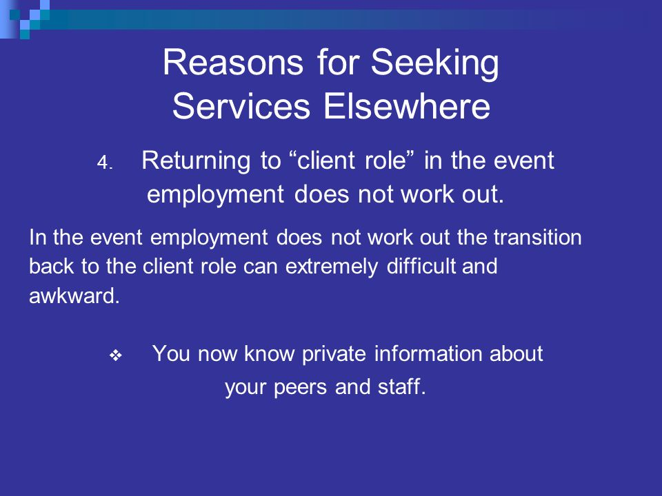 Reasons for Seeking Services Elsewhere