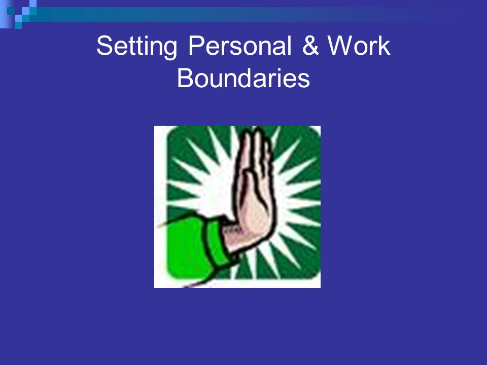 Setting Personal & Work Boundaries